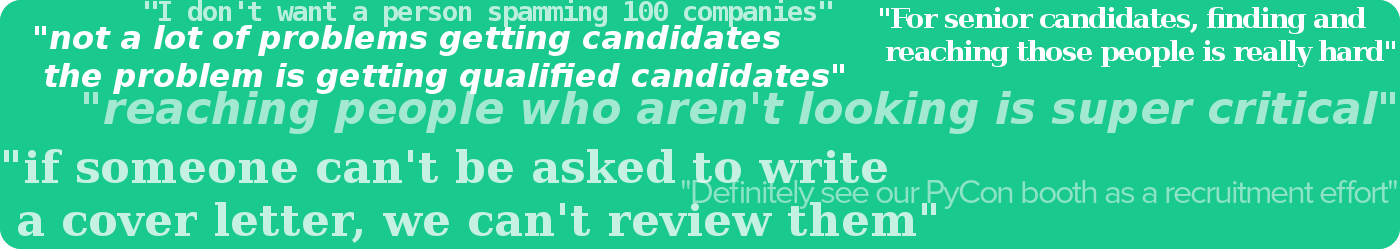 Some of the phrases heard from hiring managers in our interviews